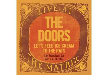 The Doors – Let's Feed Ice Cream To The Rats